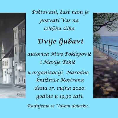 """Izložba slika Mire Poklepović i Marije Tokić """"Dvije ljubavi"""""""